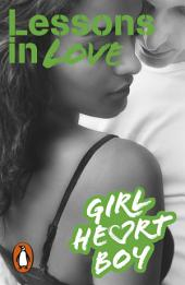 Girl Heart Boy: Lessons in Love: Book 4