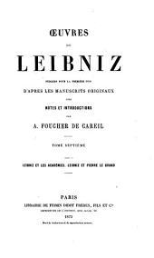Oeuvres de Leibniz: publiées pour la première fois d'après les manuscripts originaux, Volume1