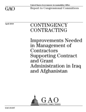 Contingency Contracting: Improvements Needed in Management of Contractors Supporting Contract and Grant Administration in Iraq and Afghanistan