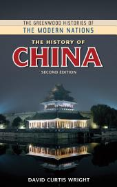 The History of China, 2nd Edition: Second Edition, Edition 2