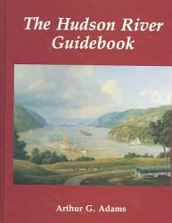 The Hudson River Guidebook Book PDF