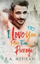 I Love You More Than Pierogi