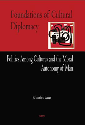 Foundations of Cultural Diplomacy