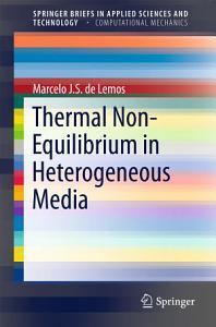 Thermal Non Equilibrium in Heterogeneous Media