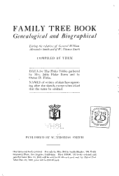 Family tree book, genealogical and biographical, listing the relatives of General William Alexander Smith and of W. Thomas Smith