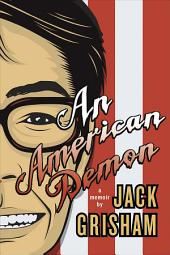 An American Demon: A Memoir