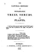 The Natural History of Remarkable Trees  Shrubs  and Plants PDF