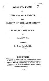 Observations on Universal Pardon, the Extent of the Atonement, and Personal Assurance of Salvation