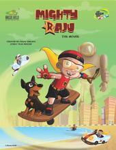 Mighty Raju: Movie Comic Vol 1