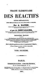 Traité élémentaire des réactifs, leurs préparations, leurs emplois spéciaux et leur applications à l'analyse: Volume2