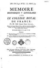 Mémoire historique et littéraire sur le Collège royal de France, par M. l'abbé Claude-Pierre Goujet,...