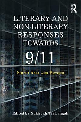 Literary and Non literary Responses Towards 9 11