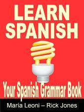 Learn Spanish: Your Spanish crash course