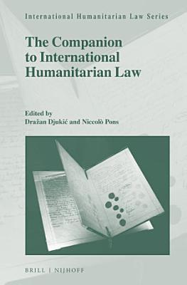 A Companion to International Humanitarian Law PDF