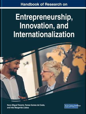 Handbook of Research on Entrepreneurship  Innovation  and Internationalization PDF