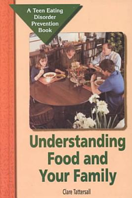 Understanding Food and Your Family