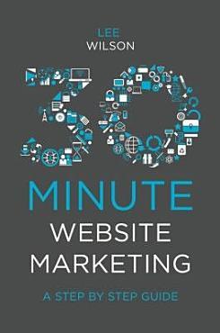 30 Minute Website Marketing PDF