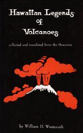 Hawaiian Legends of Volcanoes