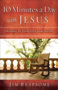 10 Minutes a Day with Jesus Book
