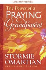 The Power of a Praying® Grandparent Large Print