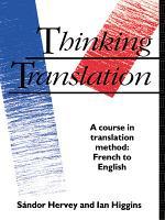 Thinking Translation