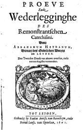 Proeve ende wederlegginghe des Remonstrantschen Catechismi