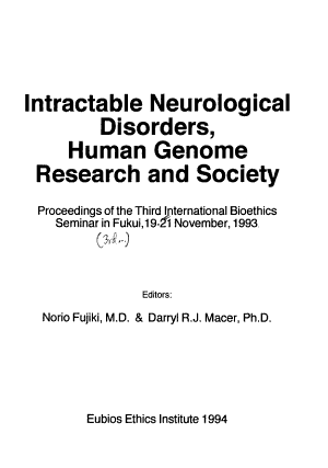 Intractable Neurological Disorders, Human Genome Research and Society