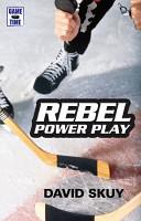 Rebel Power Play