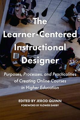 The Learner Centered Instructional Designer