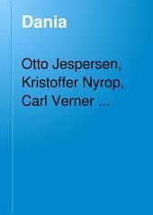 Dania: tidsskrift for dansk sprog og litteratur samt folkeminder; udgivet for Universitets-jubilæets danske samfund, Bind 4