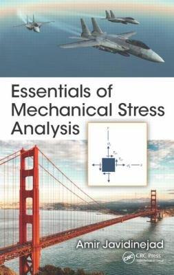 Essentials of Mechanical Stress Analysis