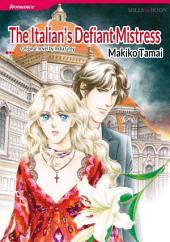 THE ITALIAN'S DEFIANT MISTRESS: Mills & Boon Comics