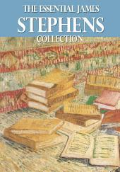 The Essential James Stephens Collection