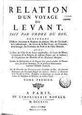 Relation d'un voyage du Levant ... par Joseph Pitton de Tournefort