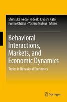 Behavioral Interactions  Markets  and Economic Dynamics PDF