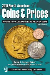 2015 North American Coins & Prices: A Guide to U.S., Canadian and Mexican Coins, Edition 24