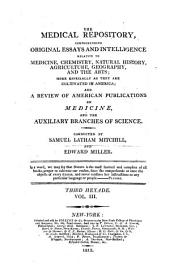The Medical Repository (And Review Of American Publications On Medicine, Surgery And The Auxiliary Of Science)