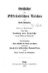 Geschichte des ostfränkischen Reiches: Bd. Ludwig der Deutsche, bis zum Frieden von Koblenz, 860