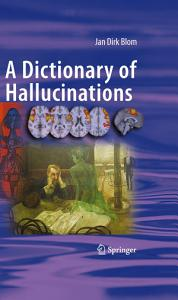 A Dictionary of Hallucinations Book