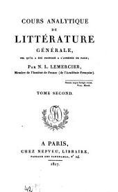 Cours analytique de littérature générale tel qu'il a été professé à l'Athénée de Paris: Volume2