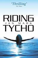 Riding Tycho