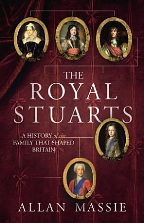 The Royal Stuarts PDF