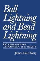 Ball Lightning and Bead Lightning PDF