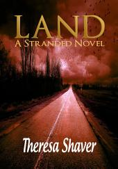 Land: A Stranded Novel