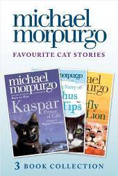 Favourite Cat Stories: The Amazing Story of Adolphus Tips, Kaspar and The Butterfly Lion