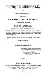 Clinique médicale, ou choix d'observations recueilliés à l'hôpital de la Charité: Maladies de l'encéphale, Volume5