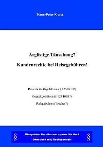 Arglistige T  uschung   Kundenrechte Bei Reisegeb  hren   PDF