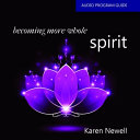 Becoming More Whole Spirit