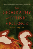 The Geography of Ethnic Violence