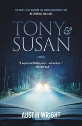 Tony and Susan: The riveting novel that inspired the new movie NOCTURNAL ANIMALS